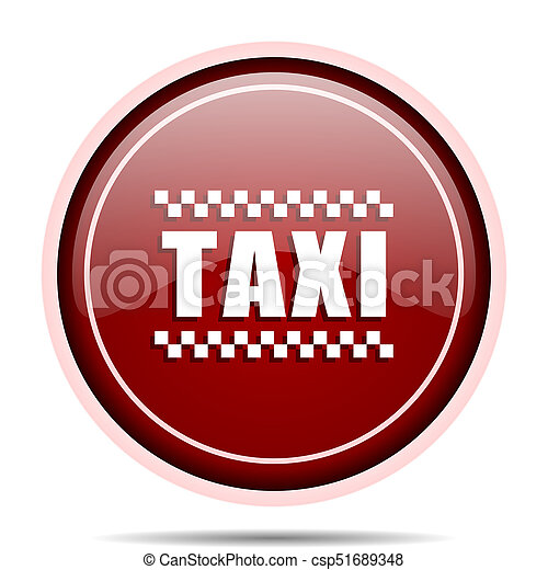 Taxi red glossy round web icon. Circle isolated internet button for webdesign and smartphone applications. - csp51689348