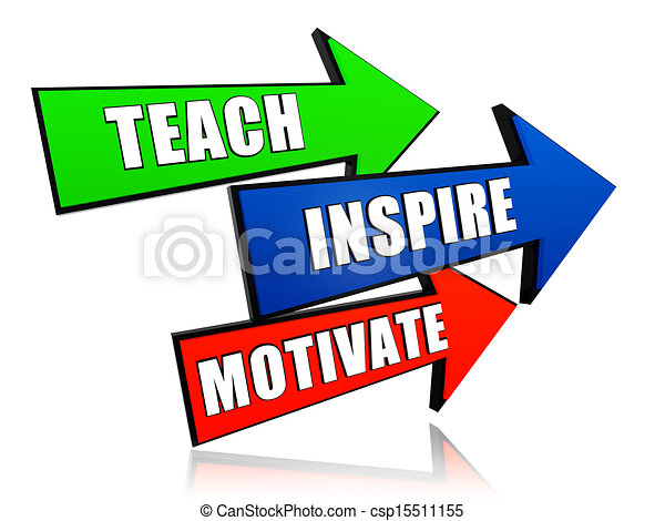 teach inspire motivate in arrows teach inspire motivate rh canstockphoto com motivational clip art images motivational clip art for thursday