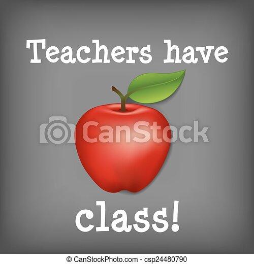 Teachers Have Class! - csp24480790