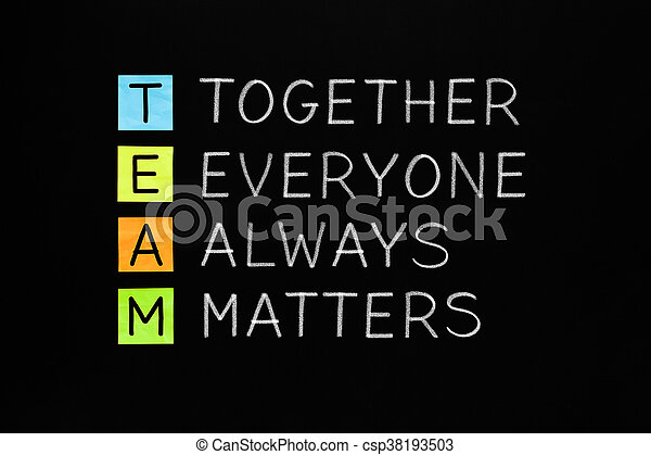 TEAM Together Everyone Always Matters - csp38193503