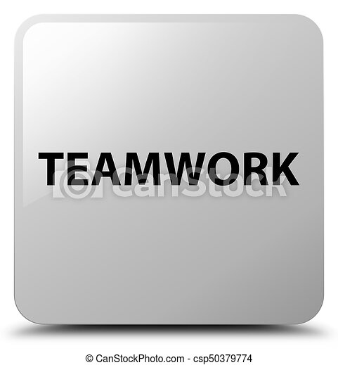Teamwork white square button - csp50379774