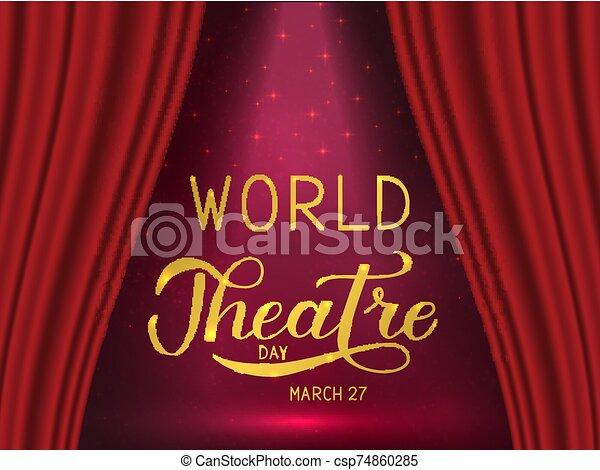 teatro, cartel, cortina, escena, señal, tarjeta, día, sticker., fiesta, mundo, illustration., lettering., corregir, aviador, rojo, mano, invitación, vector, plantilla, spotlight., bandera, fácil, saludo, terciopelo - csp74860285