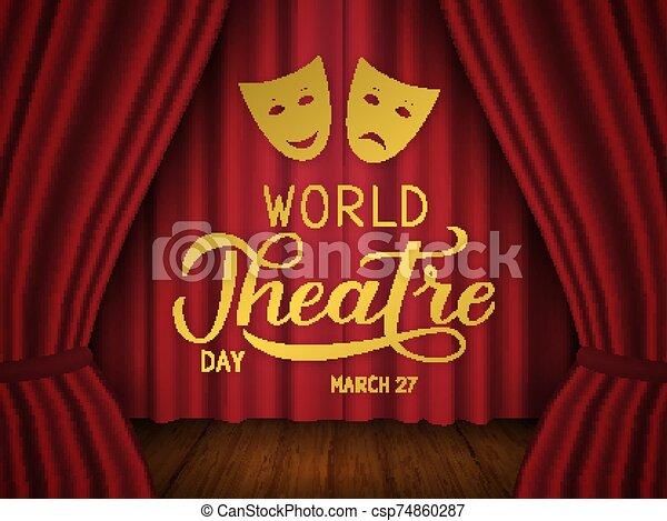 teatro, cartel, escena, tarjeta, día, de madera, fiesta, teatral, mundo, lettering., corregir, aviador, rojo, mano, invitación, vector, cortina, plantilla, bandera, masks., piso, signo., fácil, saludo, terciopelo - csp74860287