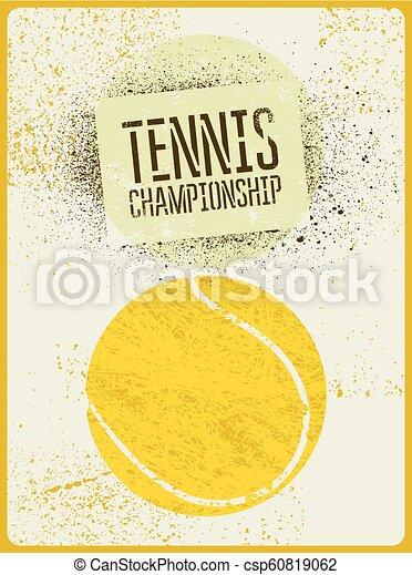 Tennis typographical vintage grunge style poster. Retro vector illustration. - csp60819062