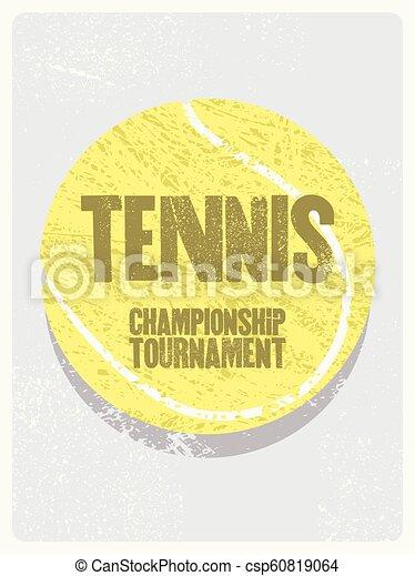 Tennis typographical vintage grunge style poster. Retro vector illustration. - csp60819064