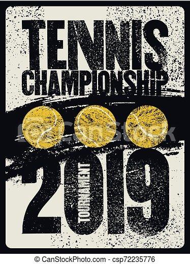 Tennis typographical vintage grunge style poster. Retro vector illustration. - csp72235776
