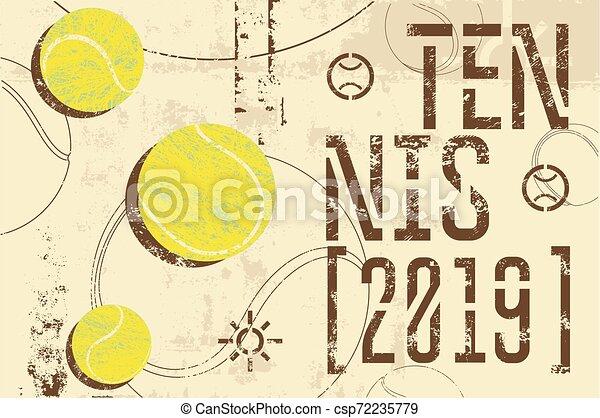 Tennis typographical vintage grunge style poster. Retro vector illustration. - csp72235779
