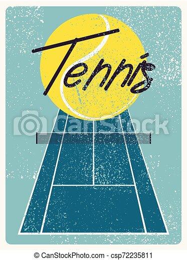 Tennis typographical vintage grunge style poster. Retro vector illustration. - csp72235811