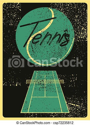 Tennis typographical vintage grunge style poster. Retro vector illustration. - csp72235812