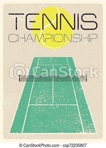 Tennis typographical vintage grunge style poster. Retro vector illustration. - csp72235807