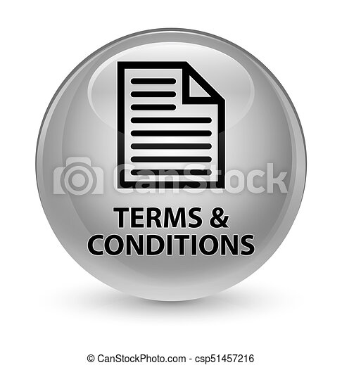 Terms and conditions (page icon) glassy white round button - csp51457216