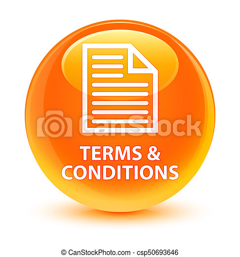 Terms and conditions (page icon) glassy orange round button - csp50693646