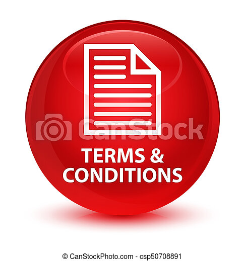 Terms and conditions (page icon) glassy red round button - csp50708891