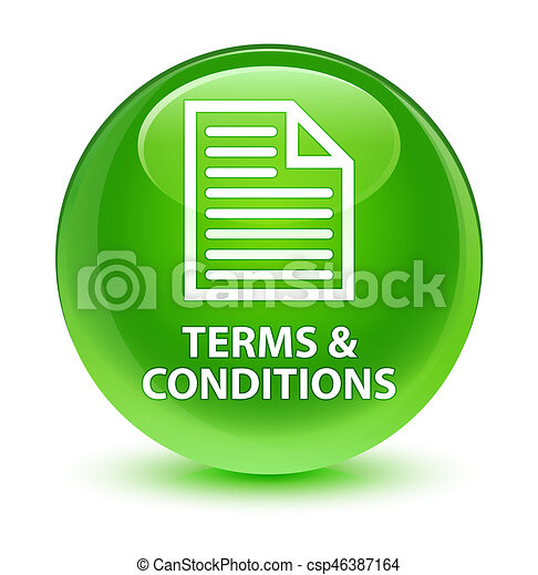 Terms and conditions (page icon) glassy green round button - csp46387164