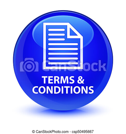 Terms and conditions (page icon) glassy blue round button - csp50495667