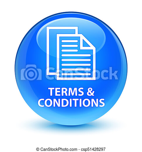 Terms and conditions (pages icon) glassy cyan blue round button - csp51428297