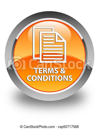 Terms and conditions (pages icon) glossy orange round button - csp50717568