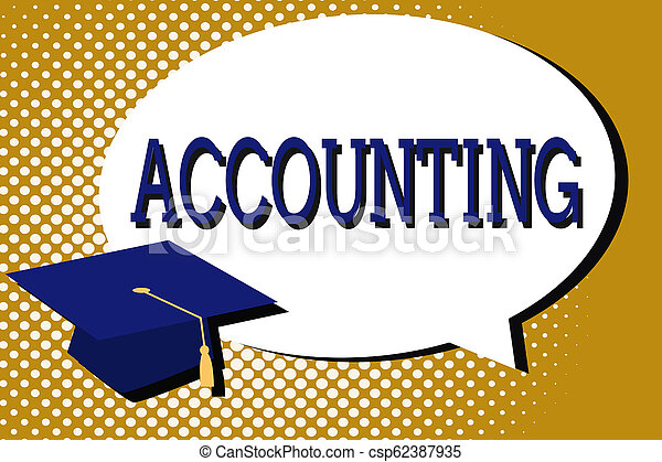 Text sign showing Accounting. Conceptual photo Process Work of keeping and analyzing financial accounts - csp62387935