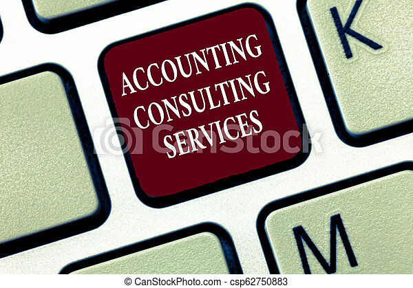Text sign showing Accounting Consulting Services. Conceptual photo Preparation of Periodic Financial Statements - csp62750883