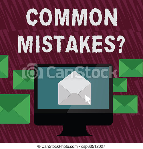 Text sign showing Common Mistakes Question. Conceptual photo repeat act or judgement misguided making something wrong Open Color Envelope inside Computer Screen. Letter Casing Surrounds the PC. - csp68512027