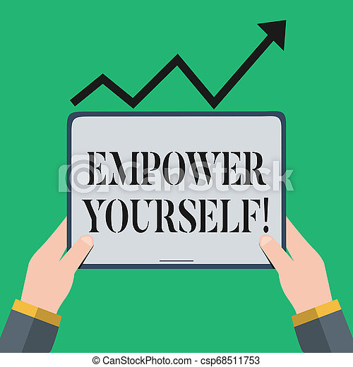 Text sign showing Empower Yourself. Conceptual photo taking control of our life setting goals and making choices Hand Holding Blank Screen Tablet under Black Progressive Arrow Going Upward. - csp68511753