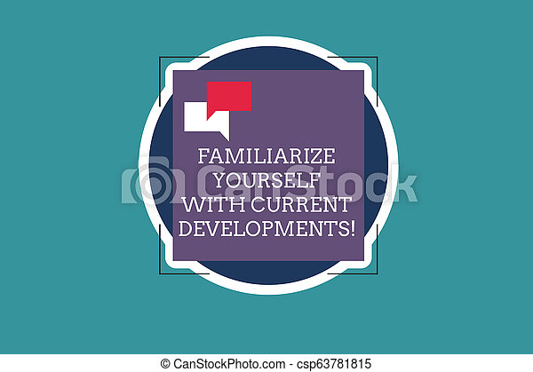 Text sign showing Familiarize Yourself With Current Trends. Conceptual photo Be up to date latest technologies Two Empty Speech Bubble Overlapping on Blank Square Shape above a Circle. - csp63781815