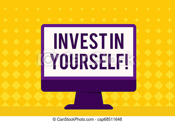 Text sign showing Invest In Yourself. Conceptual photo learn new things or materials thus making your lot better Blank Space Desktop Computer Colorful Monitor Screen Freestanding on Table. - csp68511648