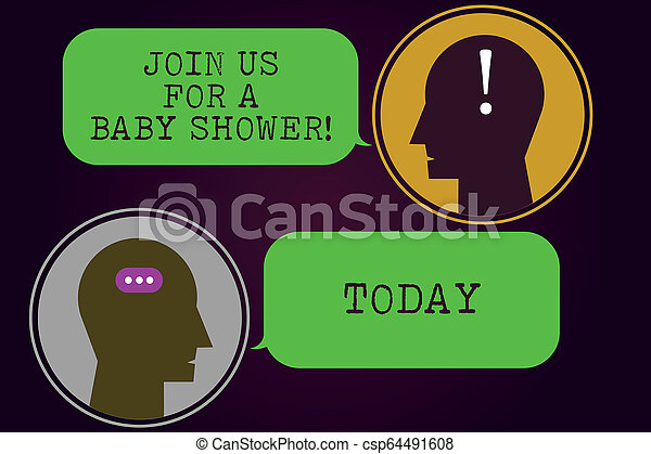 Text sign showing Join Us For A Baby Shower. Conceptual photo Invitation to celebrate the next baby coming Messenger Room with Chat Heads Speech Bubbles Punctuations Mark icon. - csp64491608