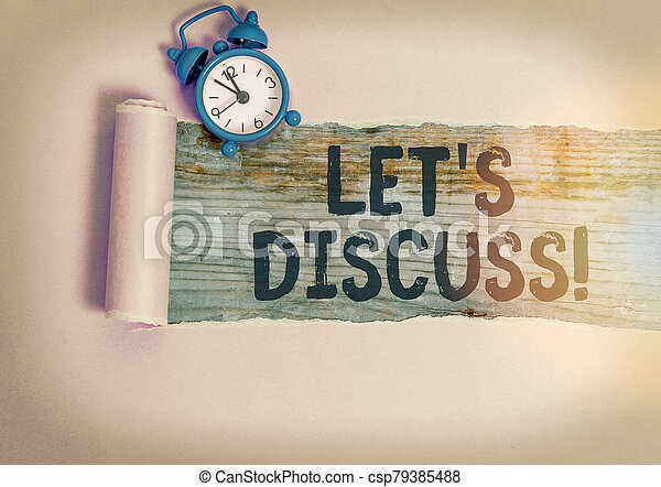 Text sign showing Lets Discuss. Conceptual photo asking someone to talk about something with demonstrating. - csp79385488