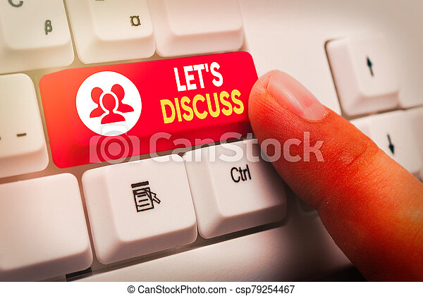 Text sign showing Lets Discuss. Conceptual photo asking someone to talk about something with demonstrating or showing. - csp79254467