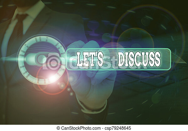 Text sign showing Lets Discuss. Conceptual photo asking someone to talk about something with demonstrating or showing. - csp79248645