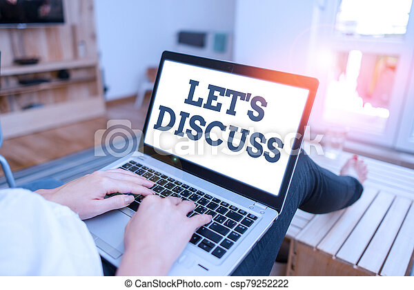 Text sign showing Lets Discuss. Conceptual photo asking someone to talk about something with demonstrating or showing. - csp79252222