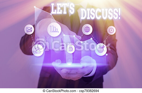 Text sign showing Lets Discuss. Conceptual photo asking someone to talk about something with demonstrating. - csp79382694