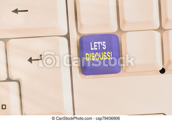 Text sign showing Lets Discuss. Conceptual photo asking someone to talk about something with demonstrating. - csp79436906