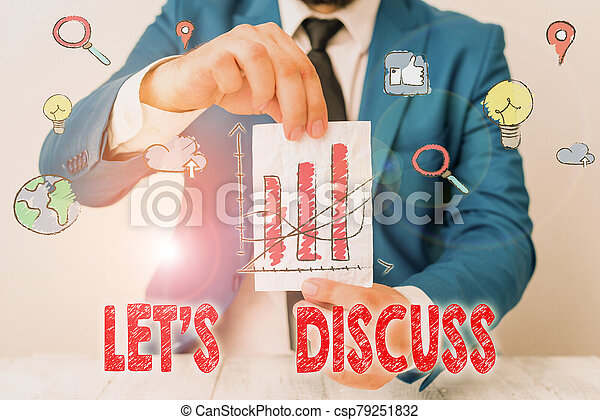 Text sign showing Lets Discuss. Conceptual photo asking someone to talk about something with demonstrating or showing. - csp79251832