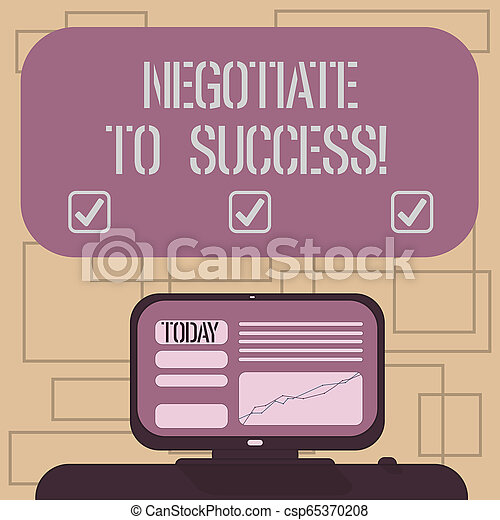 Text sign showing Negotiate To Success. Conceptual photo confer with another so as to arrive at the settlement Mounted Computer Screen with Line Graph on Desk Blank Color Text Box. - csp65370208