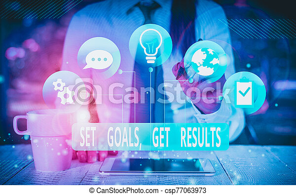 Text sign showing Set Goals Get Results. Conceptual photo Establish objectives work for accomplish them Female human wear formal work suit presenting presentation use smart device. - csp77063973