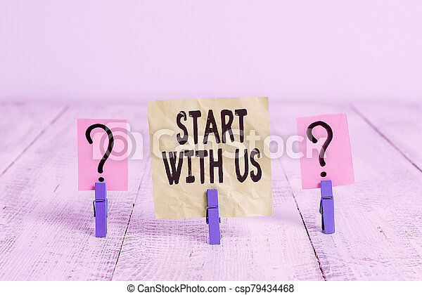 Text sign showing Start With Us. Conceptual photo inviting someone to work together for certain job or target Scribbled and crumbling sheet with paper clips placed on the wooden table. - csp79434468
