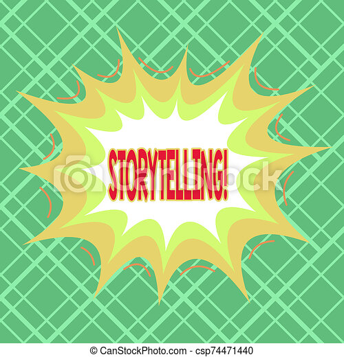 Text sign showing Storytelling. Conceptual photo activity writing stories for publishing them to public Asymmetrical uneven shaped format pattern object outline multicolour design. - csp74471440