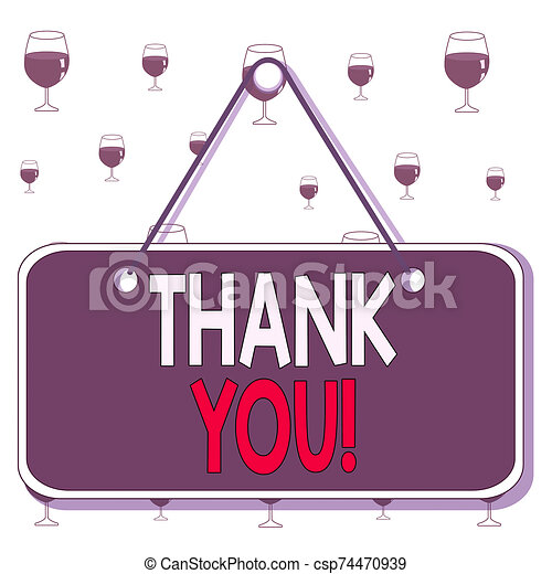 Text sign showing Thank You. Conceptual photo polite expression used when acknowledging gift service compliment Colored memo reminder empty board blank space attach background rectangle. - csp74470939
