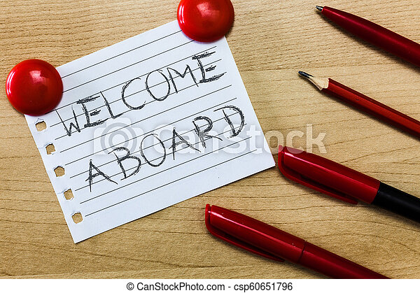 Text sign showing welcome aboard conceptual photo expression of text sign showing welcome aboard conceptual photo expression of greetings to a person whose arrived is desired m4hsunfo