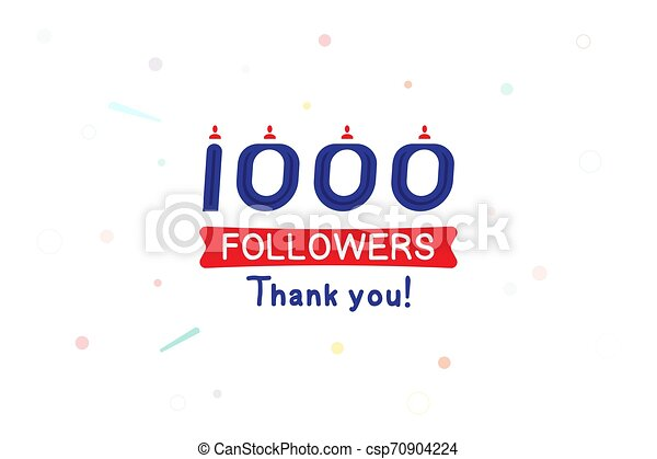 Thank you 1000 Followers notification. Inscription with icon for social media. Flat Vector illustration EPS 10 - csp70904224