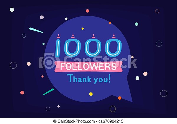 Thank you 1000 Followers notification. Inscription with icon for social media. Flat Vector illustration EPS 10 - csp70904215