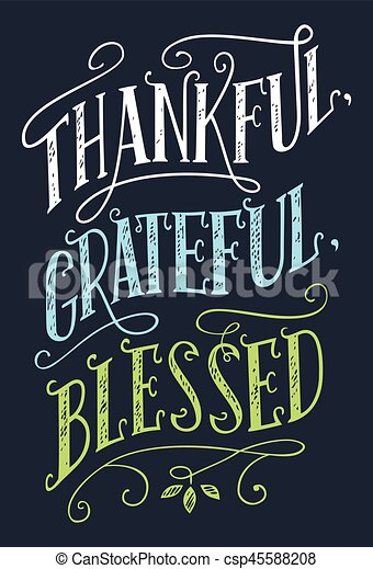 Thankful, grateful, blessed home decor sign - csp45588208