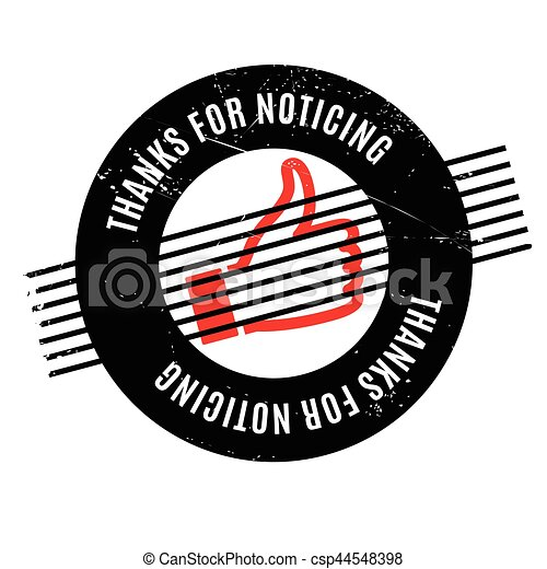 Thanks For Noticing rubber stamp - csp44548398