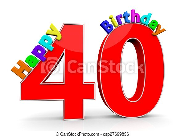The big red number 40 with happy birthday in colorful letters.