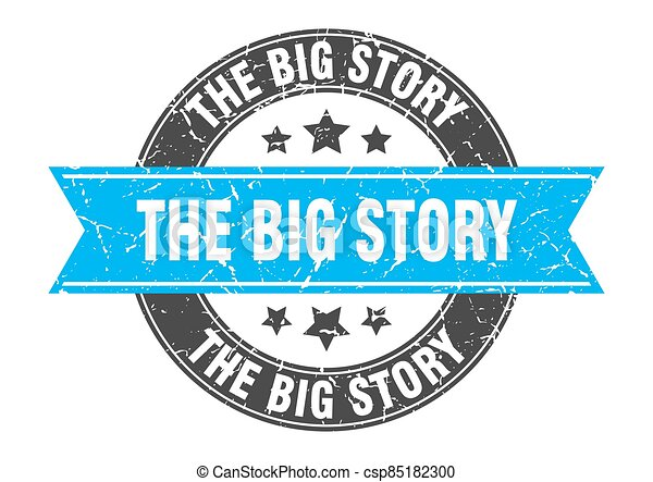 the big story round stamp with ribbon. label sign - csp85182300