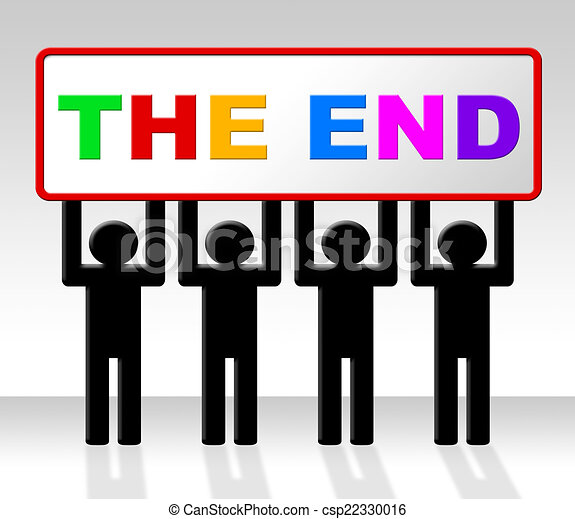 the end represents final finale and conclusion the end clipart rh canstockphoto com end of the world clip art the end is near clip art