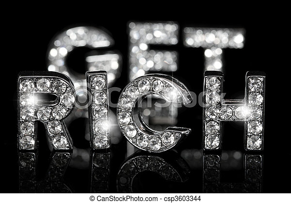 The expression get rich spelled with dazzling letters on black - csp3603344