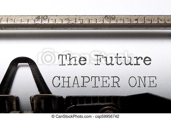 The future chapter one - csp59956742